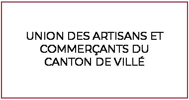 L'association de l'Union des Artisans et Commerçants du Canton de Villé (67)